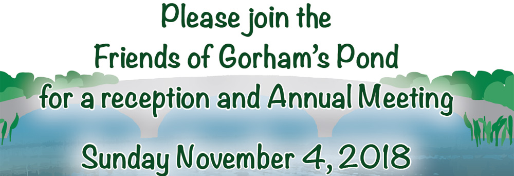 Friends of Gorham's Pond Annual Meeting November 4, 2018